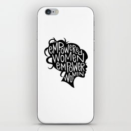 Empowered Women Empower Women iPhone Skin