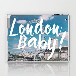 London Baby! Laptop & iPad Skin