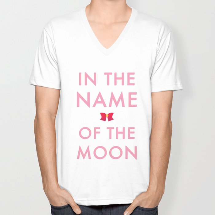In The Name Of The Moon... Unisex V-Neck