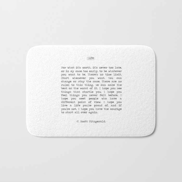 Life quote F. Scott Fitzgerald Bath Mat