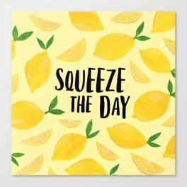 Squeeze the Day Canvas Print