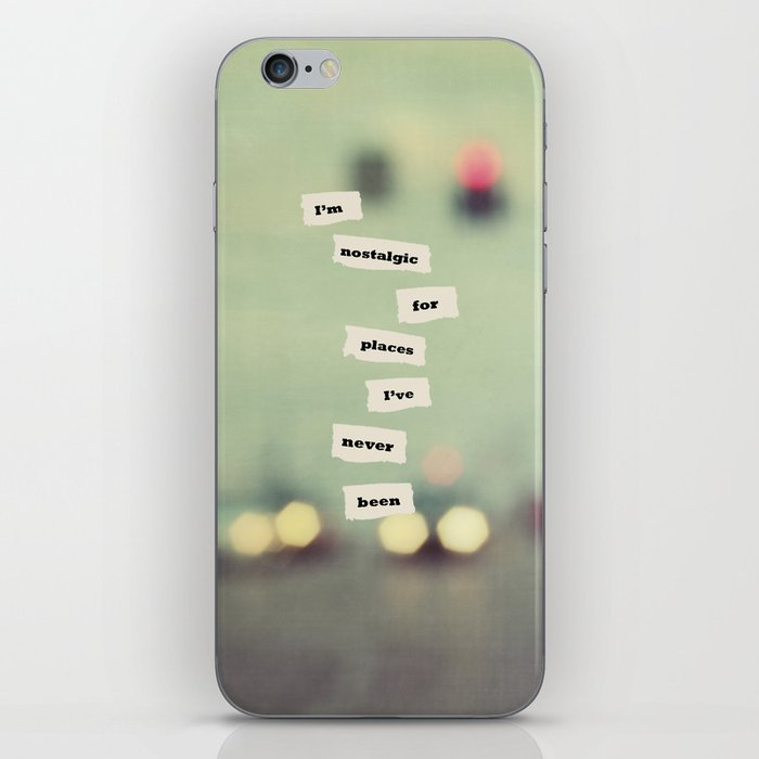 I'm nostalgic for places I've never been iPhone Skin