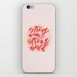 Strong Women Strong World iPhone Skin