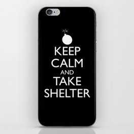 Keep Calm and Take Shelter iPhone Skin