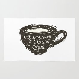 All you need is a cup of coffee Rug