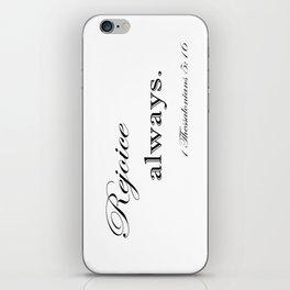 Always Rejoice iPhone Skin