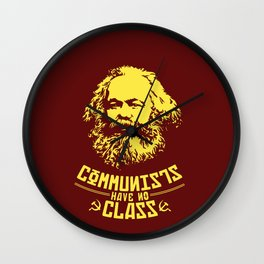 Communists Have No Class Wall Clock
