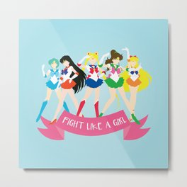 Fight Like a Girl: Sailor Senshi Metal Print