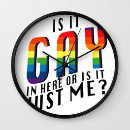 Is It Gay Pride LGBT - Rainbow Pride Wall Clock