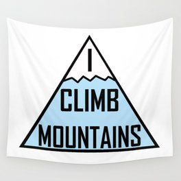 I Climb Mountains Blue Wall Tapestry