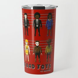 The bad toys Travel Mug