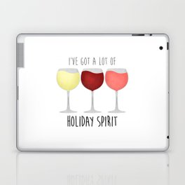 I've Got A Lot Of Holiday Spirit Laptop & iPad Skin