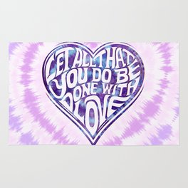 Let All That You Do Be Done With Love Tie-Dye Rug