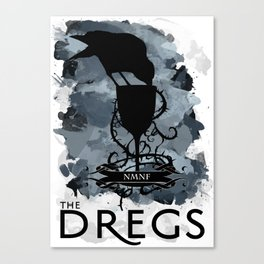 Six of Crows - The Dregs Canvas Print