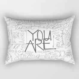 You Are Rectangular Pillow