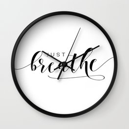 JUST BREATHE PRINT, Inhale Exhale,And Breathe,Relax Sign,Workout Art,Fitness Decoration,Modern Art Wall Clock