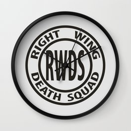 Right Wing Death Squad 3 Wall Clock