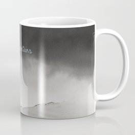 It's better in the mountains Coffee Mug