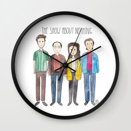 The Show About Nothing Wall Clock