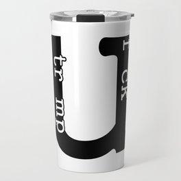Fuck Trump Travel Mug