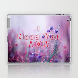 happy mothers day, mom i love you Laptop & iPad Skin