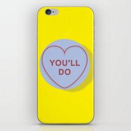 "YOU""LL DO iPhone Skin"