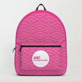 Cool Aunt Funny Quote Backpack