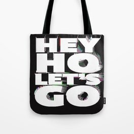hey ho Tote Bag