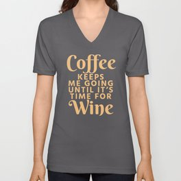 Coffee Keeps Me Going Until It's Time For Wine (Crimson) Unisex V-Neck
