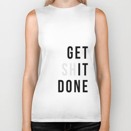 Get Sh(it) Done // Get Shit Done Biker Tank