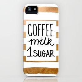 Coffee milk 1 sugar iPhone Case