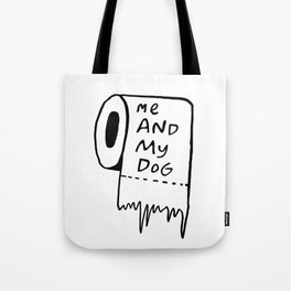 Me and My Bog Roll Tote Bag