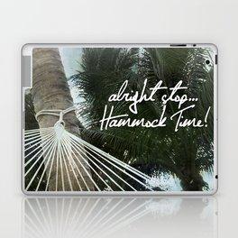 Alright Stop... Hammock Time! Laptop & iPad Skin