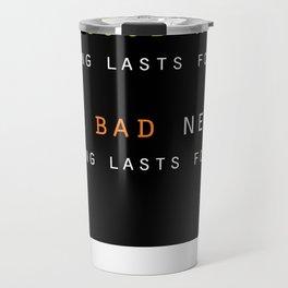 Good News, Bad News Travel Mug