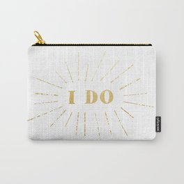 'I Do' Declare My Love For You Carry-All Pouch