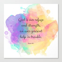 Psalm 46:1, God is our Refuge, Scripture Quote Canvas Print