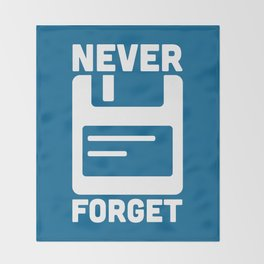 Never Forget Floppy Disk Throw Blanket