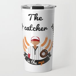 The catcher in the rye Travel Mug