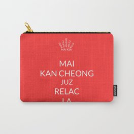 Keep calm (Singlish) Carry-All Pouch