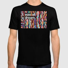 """It Was All A Dream"" Biggie Smalls Inspired Hip Hop Design T-shirt"