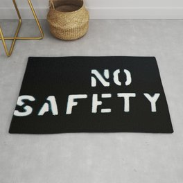 NO SAFETY Rug