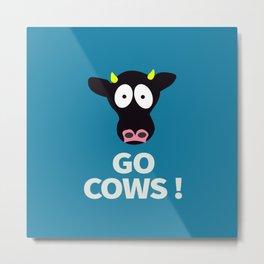 Go Cows Poster Principal's Office Version Metal Print