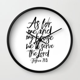 Joshua, Home Decor,Home Sign,Bible verse,Bible Cover,Scripture Art,Quote Prints,Typography Poster Wall Clock