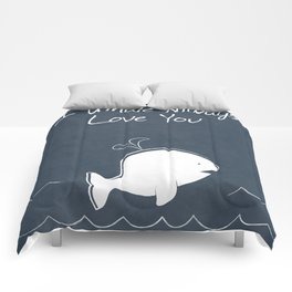 I Whale Always Love You Comforters