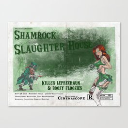 Shamrock Slaughter House Canvas Print