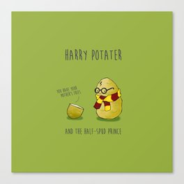 Harry Potater and the Half-Spud Prince Canvas Print
