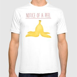 Notice Of A Peel T-shirt