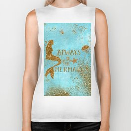 ALWAYS BE A MERMAID-Gold Faux Glitter Mermaid Saying Biker Tank