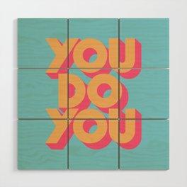 You Do You Retro Blue Wood Wall Art