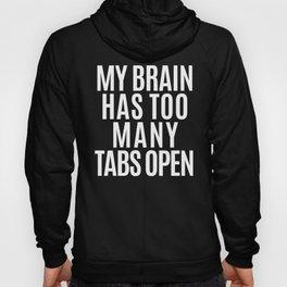 My Brain Has Too Many Tabs Open (Pink) Hoody